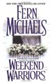 Weekend Warriors - Fern Michaels
