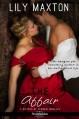 The Affair (Entangled Scandalous) - Lily Maxton
