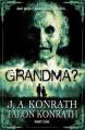 Grandma? - J.A. Konrath, Talon Konrath