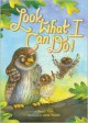 Look What I Can Do! - Nancy Viau, Anna Vojtech