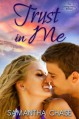 Trust in Me - Samantha Chase