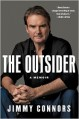 The Outsider: A Memoir - Jimmy Connors