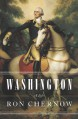 Washington: A Life - Ron Chernow
