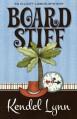 Board Stiff (An Elliott Lisbon Mystery 1) - Kendel Lynn