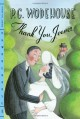 Thank You, Jeeves (Bertie Wooster & Jeeves) - P.G. Wodehouse
