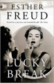 Lucky Break - Esther Freud