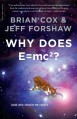 Why Does E=mc2? - Brian Cox, Jeff Forshaw
