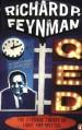 QED: The Strange Theory of Light and Matter - Richard P. Feynman