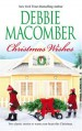 Christmas Wishes - Debbie Macomber
