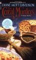 The Cereal Murders (Goldy Culinary Mysteries, Book 3) - Diane Mott Davidson