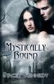 Mystically Bound (Frostbite Book Three) - Stacey Kennedy
