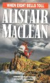 When Eight Bells Toll - Alistair MacLean