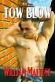 Tow Blow - William Maltese