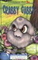 Crabby Gabby/Rev (Serendipity Books) - Stephen Cosgrove