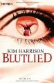 Blutlied - Vanessa Lamatsch, Kim Harrison