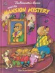 The Berenstain Bears and the Mansion Mystery - Stan Berenstain, Jan Berenstain