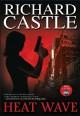 Heat Wave (Nikki Heat) - Richard Castle