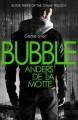 Bubble (The Game Trilogy, #3) - Anders de la Motte