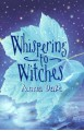 Whispering to Witches - Anna Dale