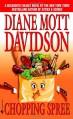 Chopping Spree (Goldy Culinary Mysteries, Book 11) - Diane Mott Davidson