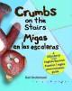 Crumbs on the Stairs - Migas En Las Escaleras: A Mystery - Karl Beckstrand