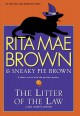 The Litter of the Law - Rita Mae Brown