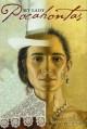 My Lady Pocahontas - Kathleen V Kudlinski