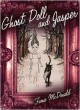 Ghost Doll and Jasper - Fiona McDonald