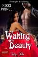 Waking Beauty - Nikki Prince