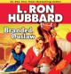 Branded Outlaw - L. Ron Hubbard, David O'Donnell