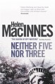 Neither Five Nor Three - Helen MacInnes
