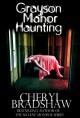Grayson Manor Haunting (Addison Lockhart Series, Book One) - Cheryl Bradshaw