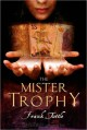 The Mister Trophy (Markhat, #1) - Frank Tuttle