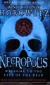 Necropolis (The Power of Five, #4) - Anthony Horowitz