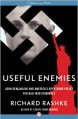 Useful Enemies: John Demjanjuk and America's Open-Door Policy For Nazi War Criminals - Richard Rashke