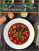 One Bowl: Simple Healthy Recipes for One - Stephanie Bostic