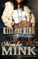 Kiss the Ring: An Urban Tale - Meesha Mink
