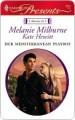 Her Mediterranean Playboy (Harlequin Presents) - Melanie Milburne, Kate Hewitt