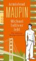 Michael Tolliver lebt - Armistead Maupin, Michael Kellner