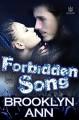 Forbidden Song (Hearts of Metal Book 5) - Brooklyn Museum