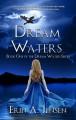 Dream Waters - Erin A. Jensen