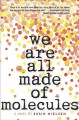 We Are All Made of Molecules - Susin Nielsen