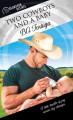 Two Cowboys and a Baby (Dreamspun Desires Book 30) - BA Tortuga