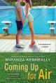 Coming Up for Air (Hundred Oaks) - Miranda Kenneally