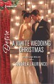 A White Wedding Christmas (Brides and Belles) - Andrea Laurence