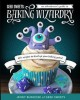 Geek Sweets: An Adventurer's Guide to the World of Baking Wizardry - Jenny Burgesse, Jen Yates