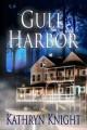 Gull Harbor - Kathryn Knight