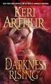 Darkness Rising (Dark Angels, Book 2) - Keri Arthur