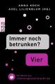 """Immer noch betrunken?"" - ""Vier"": Das Beste aus chatvongesternnacht.de - Anna Koch, Axel Lilienblum"