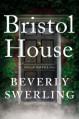 Bristol House - Beverly Swerling